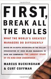 Primero, rompa todas las reglas: Qué diferencia a los mejores gerentes del mundo de todos los demás